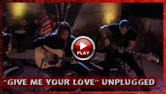 GIVE ME YOUR LOVE UNPLUGGED
